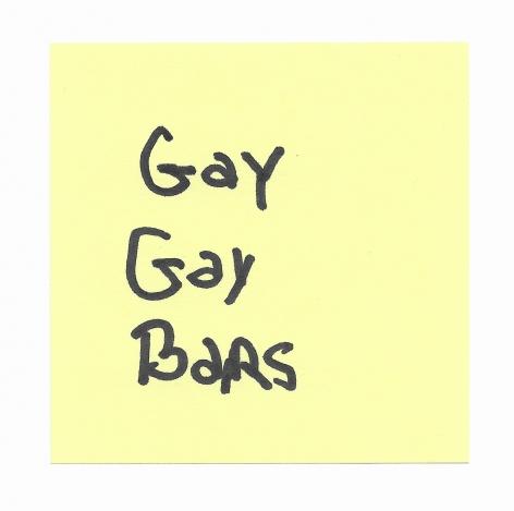 JOE OVELMAN  Post-it Series X (Gay Gay Bars)