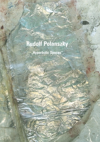 Rudolf Polanszky: Hyperbolic Spaces