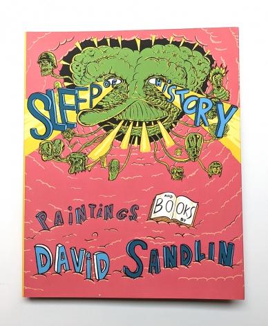 David Sandlin - Sleep of History, 2018