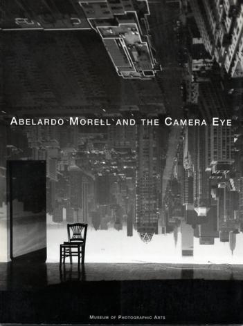Abelardo Morell and the Camera Eye; Museum of Photographic Arts, San Diego, CA (USA), 1999.