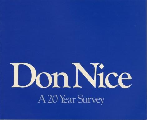 Don Nice: A 20 Year Survey