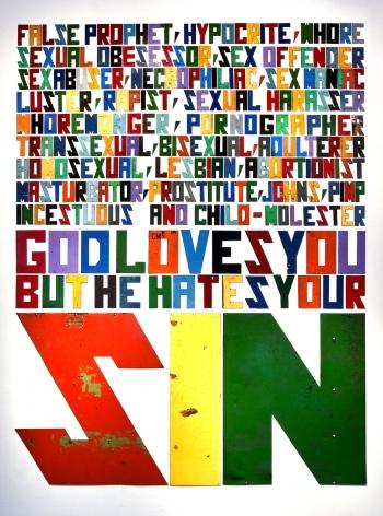 DAVID BUCKINGHAM God Hates Your Sin, 2010