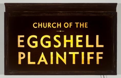SKYLAR FEIN, Church of the Eggshell Plaintiff (lighted sign), 2019