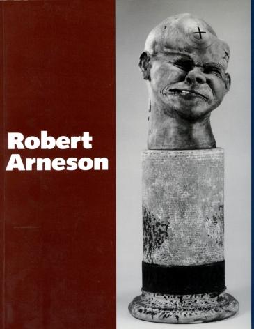 Catalog cover, 'Robert Arneson: A Retrospective,' Des Moines Art Center, 1986.