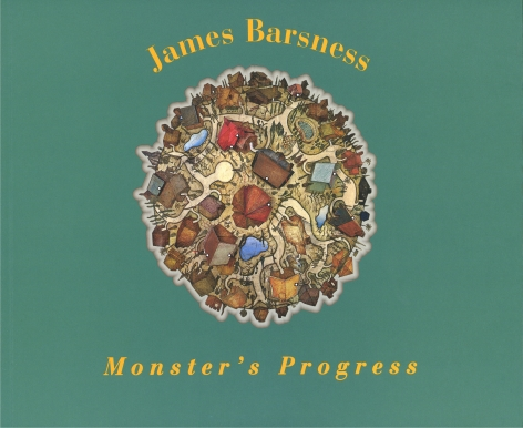 James Barsness: Monster's Progress