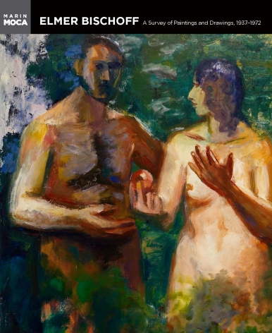 Elmer Bischoff: A Survey of Paintings and Drawings, 1937-1972