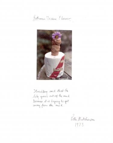 Peter Hutchinson  Bathroom Tissue Flower, 1978  Photo-collage, ink, text on cardboard  35.6 x 28 cm / 14 x 11 in  Framed: 42.7 x 35 cm / 16 4/5 x 13 4/5 in