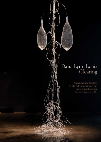 Dana Lynn Louis: Clearing