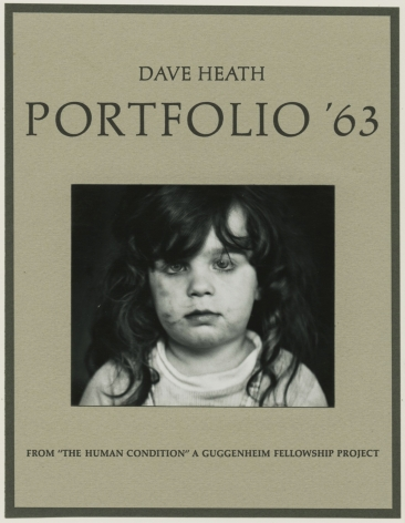Dave Heath - Portfolio '63 - Howard Greenberg Gallery - 2015 - The Human Condition
