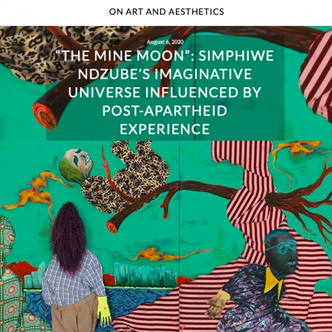 """The Mine Moon"": Simphiwe Ndzube's Imaginative Universe Influenced by Post-Apartheid Experience"