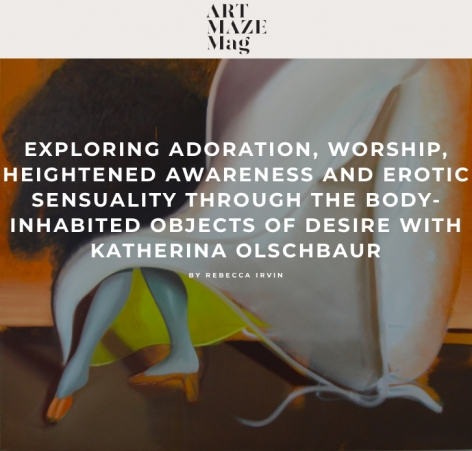 Exploring Adoration, Worship, Heightened Awareness and Erotic Sensuality through the Body-Inhabited Objects of Desire with Katherina Olschbaur