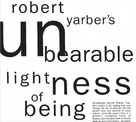 Robert Yarber's Unbearable Lightness of Being