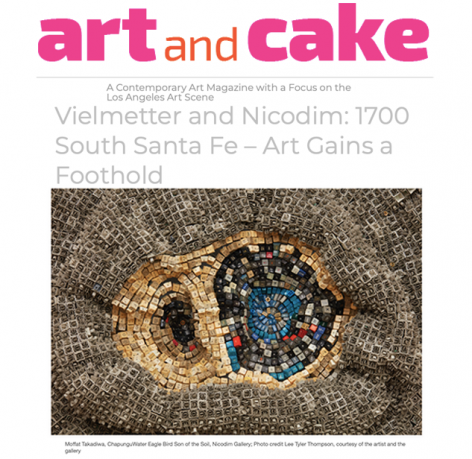Vielmetter and Nicodim: 1700 South Santa Fe – Art Gains a Foothold
