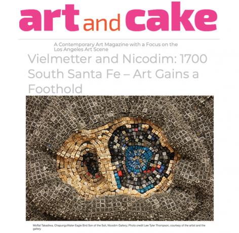 Vielmetter and Nicodim: 1700 South Santa Fe – Art Gains a Foothold