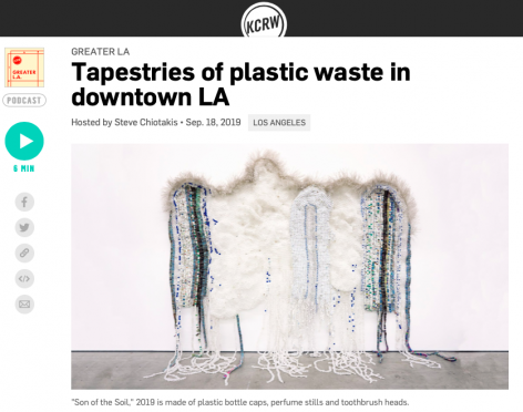 Tapestries of Plastic Waste in Downtown LA on KCRW's 'Greater LA'
