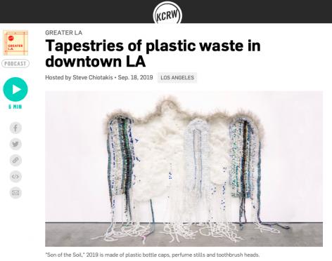 Tapestries of Plastic Waste in Downtown LA on KCRW's 'Greater LA'