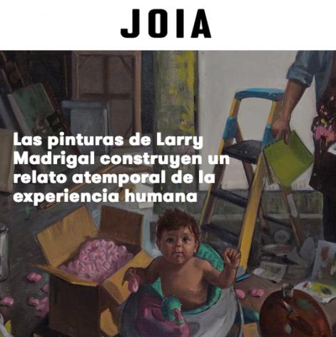 Las pinturas de Larry Madrigal construyen un relato atemporal de la experiencia humana
