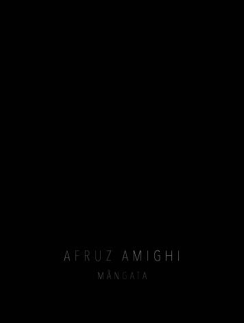 Afruz Amighi: Mångata