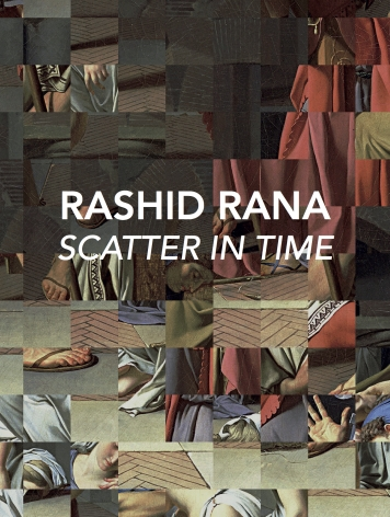 Rashid Rana: Scatter in Time