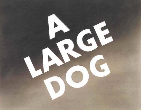 Edward Ruscha A Large Dog,1974