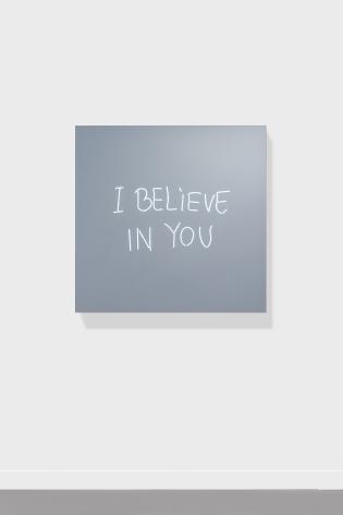 Jeppe Hein, I BELIEVE IN YOU (handwritten), 2018