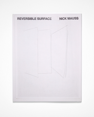 Nick Mauss, Reversible Surfaces, 2017