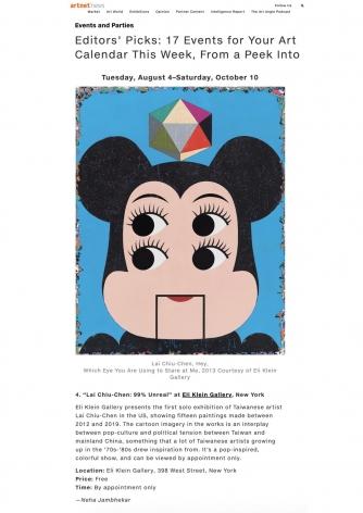 Artnet Editors' Pick | Lai Chiu-Chen: 99% Unreal
