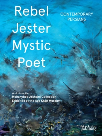 Rebel, Jester, Mystic, Poet: Contemporary Persians (Cover)