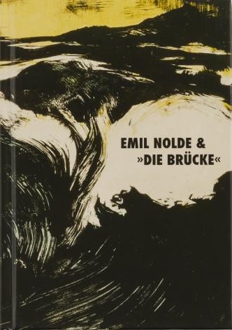 Emil Nolde and Die Brücke