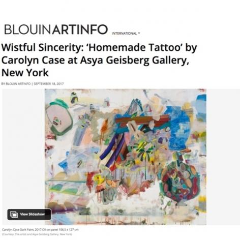 "Blouin Artinfo ""Wistful Sincerity: 'Homemade Tattoo' by Carolyn Case at Asya Geisberg Gallery, New York"""