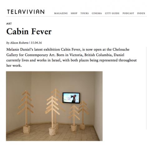 "Telavivian ""Cabin Fever"""