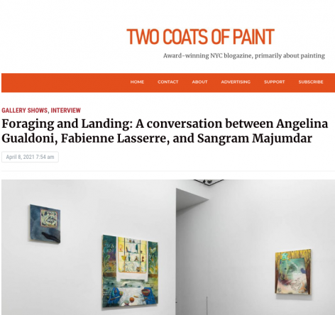 """Angelina Gualdoni in Two Coats of Paint: """"Foraging and Landing: A conversation between Angelina Gualdoni, Fabienne Lasserre, and Sangram Majumdar"""""""
