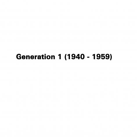Generation 1 (1940 - 1959)