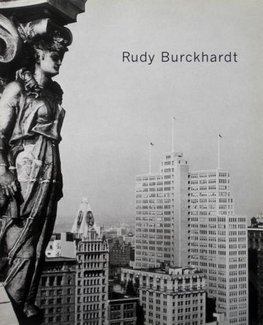 Rudy Burckhardt: New York Photographs
