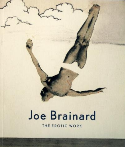Joe Brainard: The Erotic Work