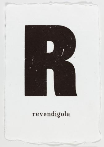 "Morgan O'Hara. LOST AND FOUND IN VENICE: revendigola. 2017. Letterpress printer's ink on handmade paper. 13 1/4"" x 9 3/4"" at Anita Rogers Gallery"