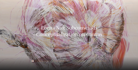 Leena Nio: Subconscious Conceptualization on Canvas