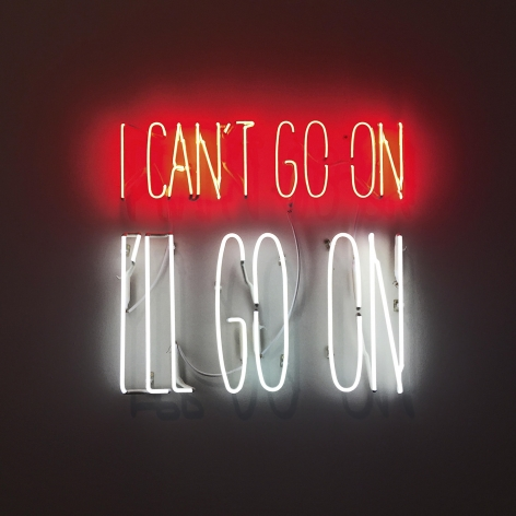 Alfredo Jaar I Can't Go On. I'll Go On., 2016 Neon 19.7 x 19.7 x 1.6 inches (50 x 50 x 4 cm) GP2289.30 Edition 30 of 36 with 6 APs
