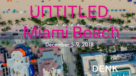 DENK at Untitled Miami Beach 2018