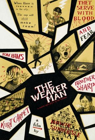 The Weaker Man 丧尸警察大战露宿者, 2016