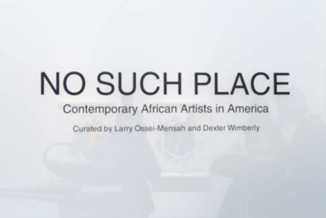 NO SUCH PLACE Art Exhibit