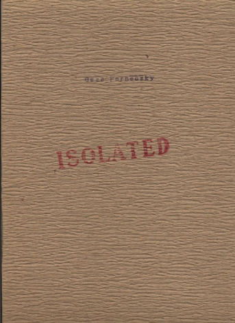 Géza Perneczky, Isolated, Alternate Projects