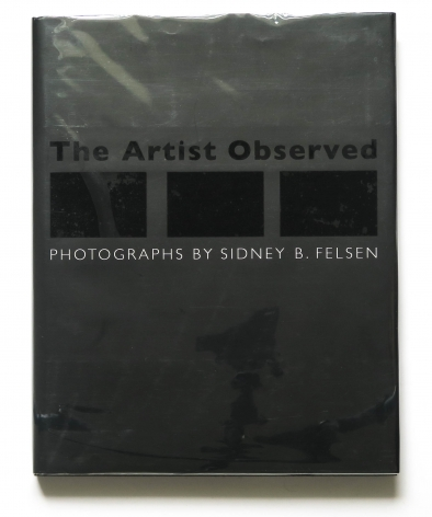 Sidney Felsen, The Artist Observed, Alternate Projects