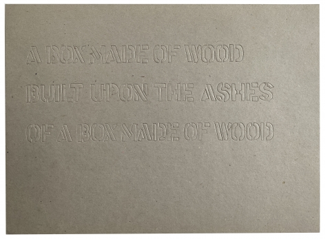 Lawrence Weiner Une boite faite en bois batie sur les cendres d'une boite faite en bois. A box made of wood built upon the ashes. Alternate Projects