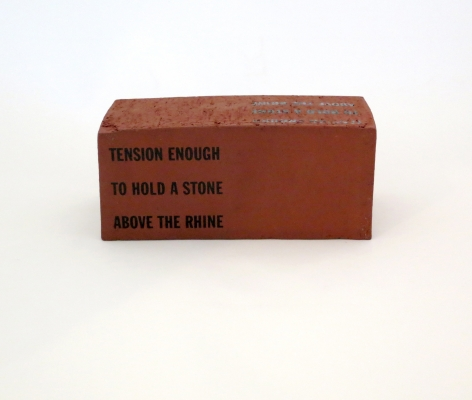 Lawrence Weiner, Tension Enough / To Hold a Stone / Above the Rhine