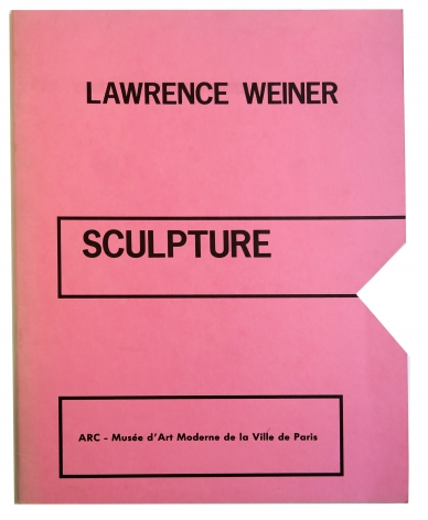 Lawrence Weiner, Sculpture, Alternate Projects