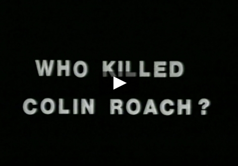 Isaac Julien short film featuring footage of protests around the death of Colin Roach
