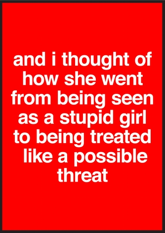 Nora Turato, and I thought of how she went from being seen as a stupid girl to being treated like a possible threat, 2018.