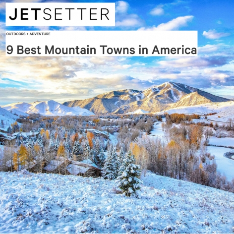 SUN VALLEY: ONE OF THE 9 BEST MOUNTAIN TOWNS IN AMERICA
