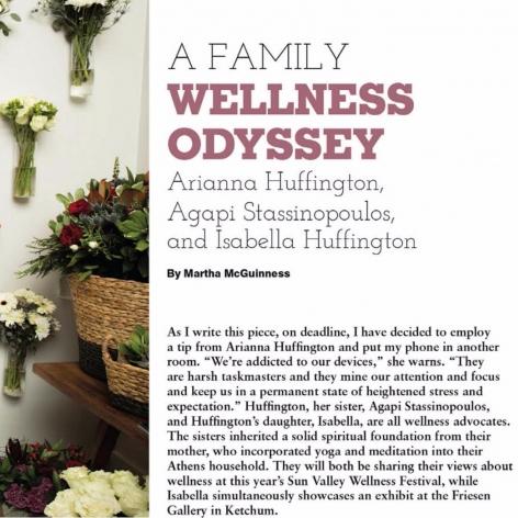 A Family Wellness Odyssey: Arianna Huffington, Agapi Stassinopoulos & Isabella Huffington